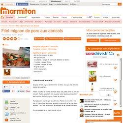 Filet mignon de porc aux abricots - Recette de cuisine Marmiton : une recette