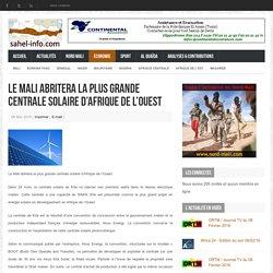 Le Mali abritera la plus grande centrale solaire d'Afrique de l'Ouest