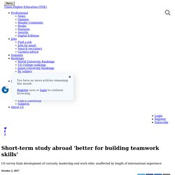 Short-term study abroad 'better for building teamwork skills'