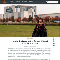 How to Study Abroad in Europe Without Breaking The Bank