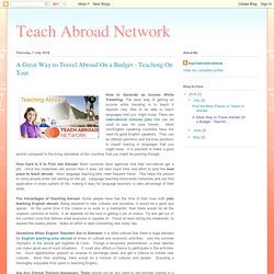 Teach Abroad Network: A Great Way to Travel Abroad On a Budget - Teaching On Tour