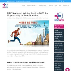 MBBS Abroad Winter Session 2020 An Opportunity to Save One Year
