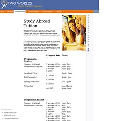 Study Abroad tuition - TWO WORLDS UNITED Study Abroad Program tuition