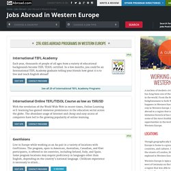 Jobs and Work Abroad in Western Europe