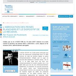 L'abrogation des peines planchers et le dispositif de la récidive. Par Hugues de Poulpiquet, Élève-avocat.