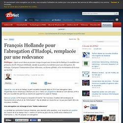 François Hollande pour l'abrogation d'Hadopi, remplacée par une redevance