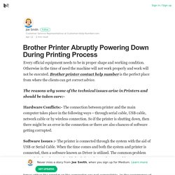 Brother Printer Abruptly Powering Down During Printing Process