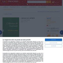L'ABSENCE DE L'INTIMITE, JEUDY HENRI-PIERRE, LaProcure.com