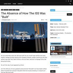 """The Absence of How The ISS Was """"Built"""""""