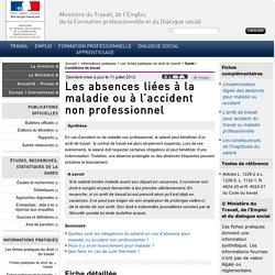 Les absences liées à la maladie ou à l'accident non professionnel