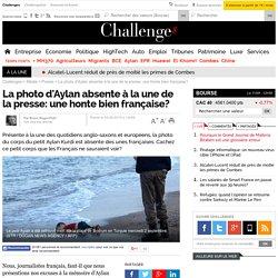 La photo d'Aylan absente à la une de la presse: une honte bien française? - Challenges.fr