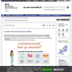 La lutte contre l'absentéisme et le décrochage scolaire - ac-aix-marseille.fr