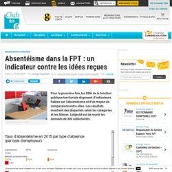 Absentéisme dans la FPT : un indicateur contre les idées reçues - Club RH
