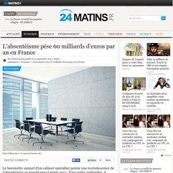 L'absentéisme pèse 60 milliards d'euros par an en France