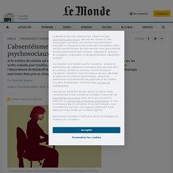 L'absentéisme baisse, mais les troubles psychosociaux augmentent
