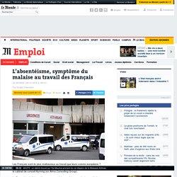 L'absentéisme, symptôme du malaise au travail des Français