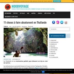 Top des choses à faire et voir absolument en Thaïlande