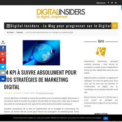 14 KPI à suivre absolument pour vos stratégies de marketing digital - Digital Insiders - Le Mag pour progresser sur le Digital