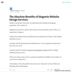 The Absolute Benefits of Magneto Website Design Services