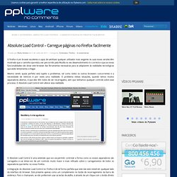 Absolute Load Control – Carregue páginas no Firefox facilmente