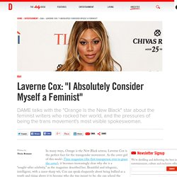 "Laverne Cox: ""I Absolutely Consider Myself a Feminist"""
