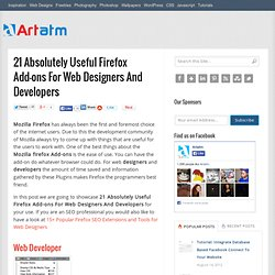 21 Absolutely Useful Firefox Add-ons For Web Designers And Developers « Artatm