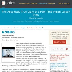 The Absolutely True Diary of a Part-Time Indian eNotes... - Literature Activities
