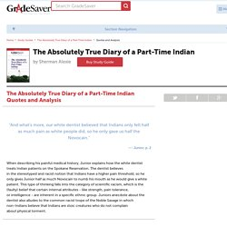 The Absolutely True Diary of a Part-Time Indian Quotes and Analysis