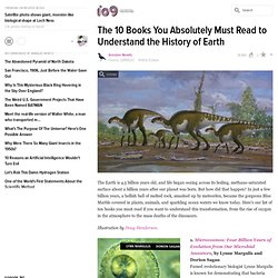 The 10 Books You Absolutely Must Read to Understand the History of Earth