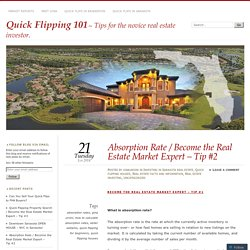 Absorption Rate / Become the Real Estate Market Expert – Tip #2