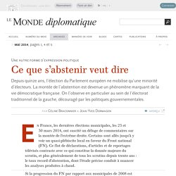 L'abstention, une autre forme d'expression politique, par Céline Braconnier & Jean-Yves Dormagen (Le Monde diplomatique, mai 2014)
