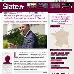 Abstention, porte-à-porte: s'il gagne, Hollande devra-t-il sa victoire à Obama?
