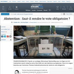 Abstention : faut-il rendre le vote obligatoire ?