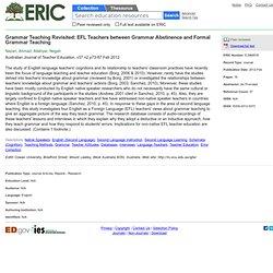Grammar Teaching Revisited: EFL Teachers between Grammar Abstinence and Formal Grammar Teaching, Australian Journal of Teacher Education, 2012-Feb
