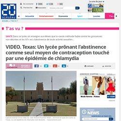 VIDEO. Texas: Un lycée prônant l'abstinence comme seul moyen de contraception touché par une épidémie de chlamydia
