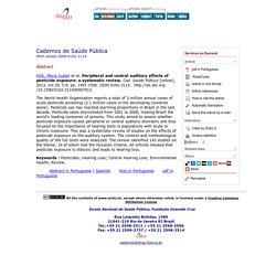 Cad. Saúde Pública vol.29 no.8 Rio de Janeiro Aug. 2013 Peripheral and central auditory effects of pesticide exposure: a systematic review