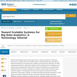 Toward Scalable Systems for Big Data Analytics: A Technology Tutorial