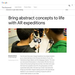 Bring abstract concepts to life with AR expeditions
