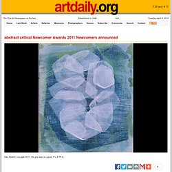 abstract critical Newcomer Awards 2011 Newcomers announced