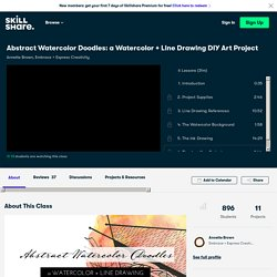Abstract Watercolor Doodles: a Watercolor + Line Drawing DIY Art Project