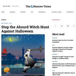 Stop the Absurd Witch Hunt Against Halloween