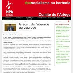 Grèce : de l'absurde au tragique - NPA - Comité de l'Ariège