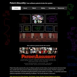 Patent Absurdity — How software patents broke the system