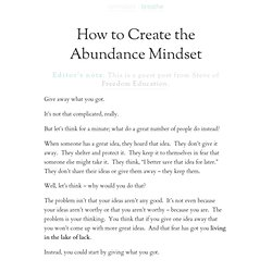 How to Create the Abundance Mindset | Zen Habits