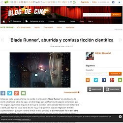 'Blade Runner', aburrida y confusa ficción científica
