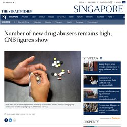 Number of new drug abusers remains high, CNB figures show, Singapore News