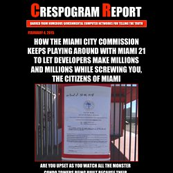 ABUSING MIAMI 21 LEADS TO BAD PUBLIC POLICY