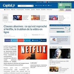Clauses abusives : ce qui est reproché à Netflix, le trublion de la vidéo en ligne