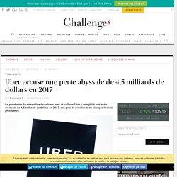 Uber accuse une perte abyssale de 4,5 milliards de dollars en 2017