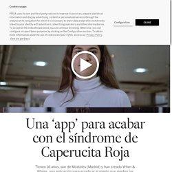 Una 'app' para acabar con el síndrome de Caperucita Roja